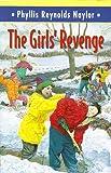 Naylor, Phyllis Reynolds: The Girls' Revenge (Boy/Girl Battle)