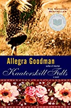 Kaaterskill Falls by Allegra Goodman