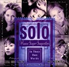 Solo: Women Singer-Songwriters in Their Own…