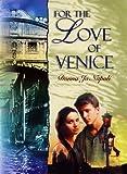 Napoli, Donna Jo: For the Love of Venice