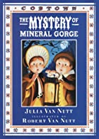 The Mystery of Mineral Gorge (Cobtown) by…