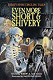 San Souci, Robert D.: Even More Short & Shivery: Thirty Spine-Tingling Tales