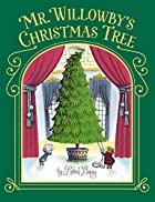 Mr. Willowby's Christmas Tree by Robert…