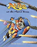 Crilley, Mark: Akiko on the Planet Smoo