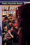 Naylor, Phyllis Reynolds: The Boys Return (Boy/Girl Battle)