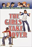 Naylor, Phyllis Reynolds: The Girls Take Over (Boy/Girl Battle)