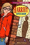 Helen Ericson: Harriet Spies Again (Companion to Harriet the Spy)