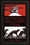 Aiken, Joan: The Wolves of Willoughby Chase