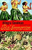 Goodman, Allegra: Total Immersion