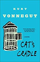 Cat's Cradle by Kurt Vonnegut, Jr.