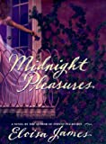 James, Eloisa: Midnight Pleasures