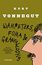 Wampeters, Foma & Granfalloons by Kurt&hellip;