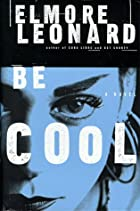 Be Cool by Elmore Leonard