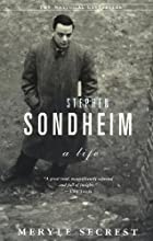 Stephen Sondheim: A life by Meryle Secrest