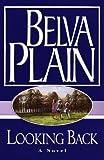 Belva Plain: Looking Back: A Novel