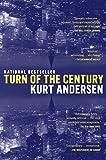 Andersen, Kurt: Turn of the Century: A Novel