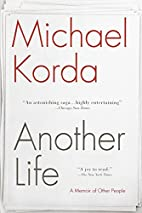 Another Life: A Memoir of Other People by…