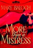 Balogh, Mary: More than a Mistress