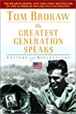 Brokaw, Tom: The Greatest Generation Speaks: Letters and Reflections