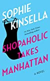 Kinsella, Sophie: Shopaholic Takes Manhattan