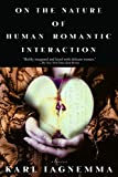 Iagnemma, Karl: On the Nature of Human Romantic Interaction