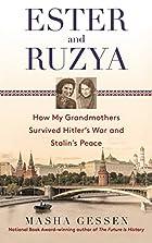 Ester and Ruzya: How My Grandmothers…