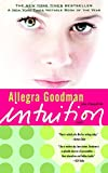 Goodman, Allegra: Intuition