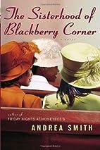 The Sisterhood of Blackberry Corner by…