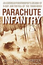Parachute Infantry: An American…