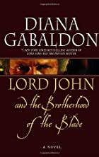 Lord John and the Brotherhood of the Blade&hellip;