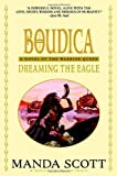 Scott, Manda: Dreaming the Eagle
