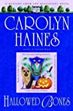 Haines, Carolyn: Hallowed Bones