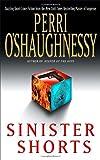 O'Shaughnessy, Perri: Sinister Shorts