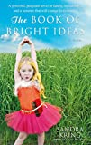 KRING, SANDRA: The Book of Bright Ideas