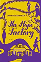 The Hope Factory: A Novel by Lavanya…