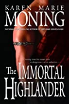 The Immortal Highlander by Karen Marie…