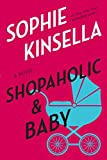 Kinsella, Sophie: Shopaholic &amp; Baby