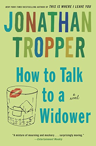 how-to-talk-to-a-widower-a-novel-bantam-discovery