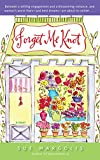 Margolis, Sue: Forget Me Knot