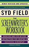 Field, Syd: The Screenwriter's Workbook (Revised) [ THE SCREENWRITER'S WORKBOOK (REVISED) ] by Field, Syd (Author ) on Oct-31-2006 Paperback