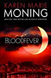 Moning, Karen Marie: Bloodfever (Fever Series, Book 2)