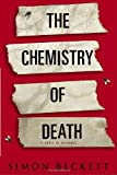 Beckett, Simon: The Chemistry of Death