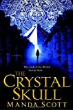 Manda Scott: The Crystal Skull