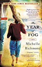 The Year of Fog by Michelle Richmond