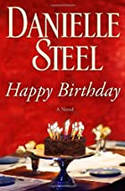 Happy Birthday: A Novel by Danielle Steel