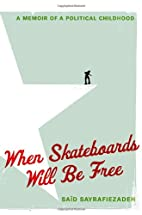 When Skateboards Will Be Free: A Memoir of a…