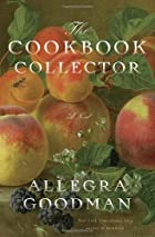 The Cookbook Collector: A Novel by Allegra…