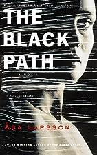 The Black Path by Asa Larsson