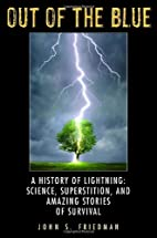 Out of the Blue: A History of Lightning:…