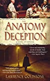 Goldstone, Lawrence: The Anatomy of Deception